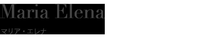 マリア・エレナ(Maria Elena)のレンタル商品一覧ページです。